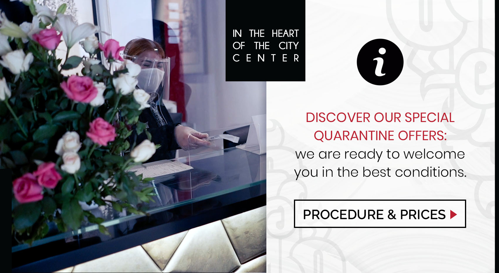 Discover our special quarantine offers